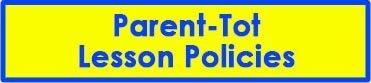 parent-tot-lesson-policies
